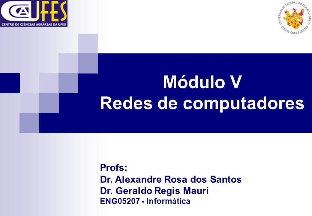 Módulo V Redes de computadores