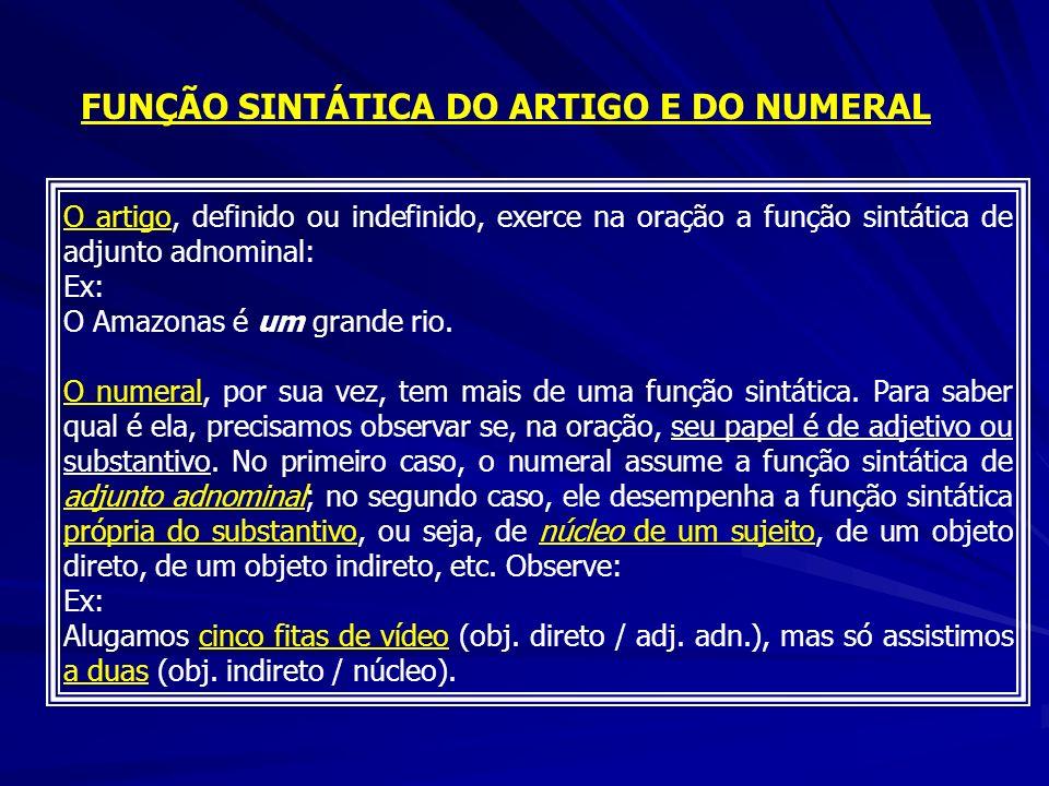 FUNÇÃO SINTÁTICA DO ARTIGO E DO NUMERAL