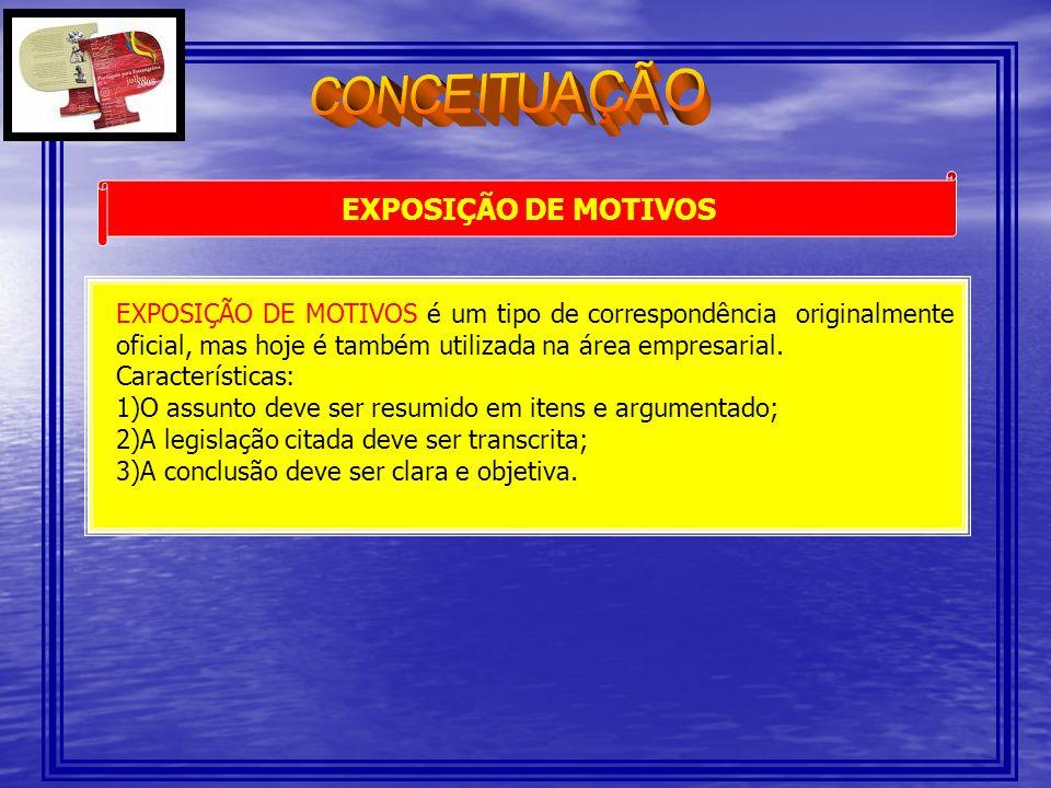 CONCEITUAÇÃO EXPOSIÇÃO DE MOTIVOS.