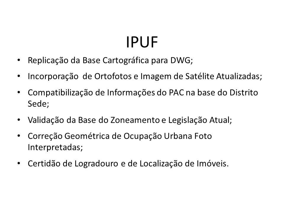 IPUF Replicação da Base Cartográfica para DWG;