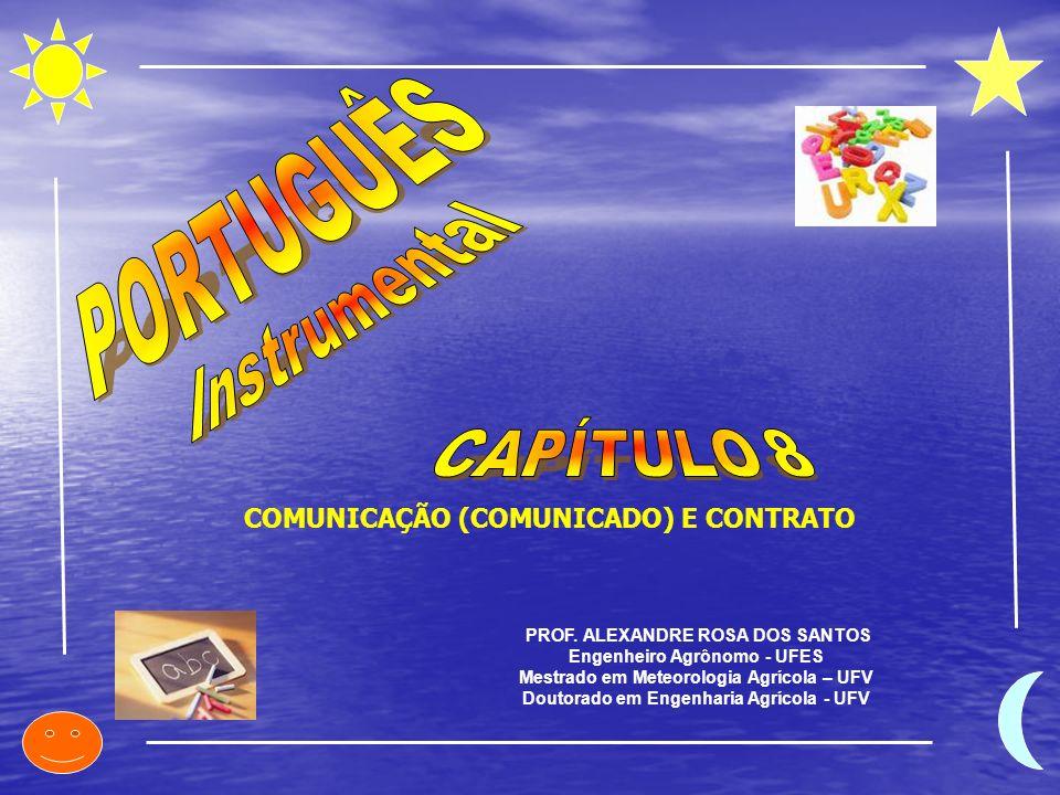 PORTUGUÊS Instrumental CAPÍTULO 8 COMUNICAÇÃO (COMUNICADO) E CONTRATO