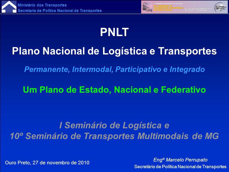 PNLT Plano Nacional de Logística e Transportes