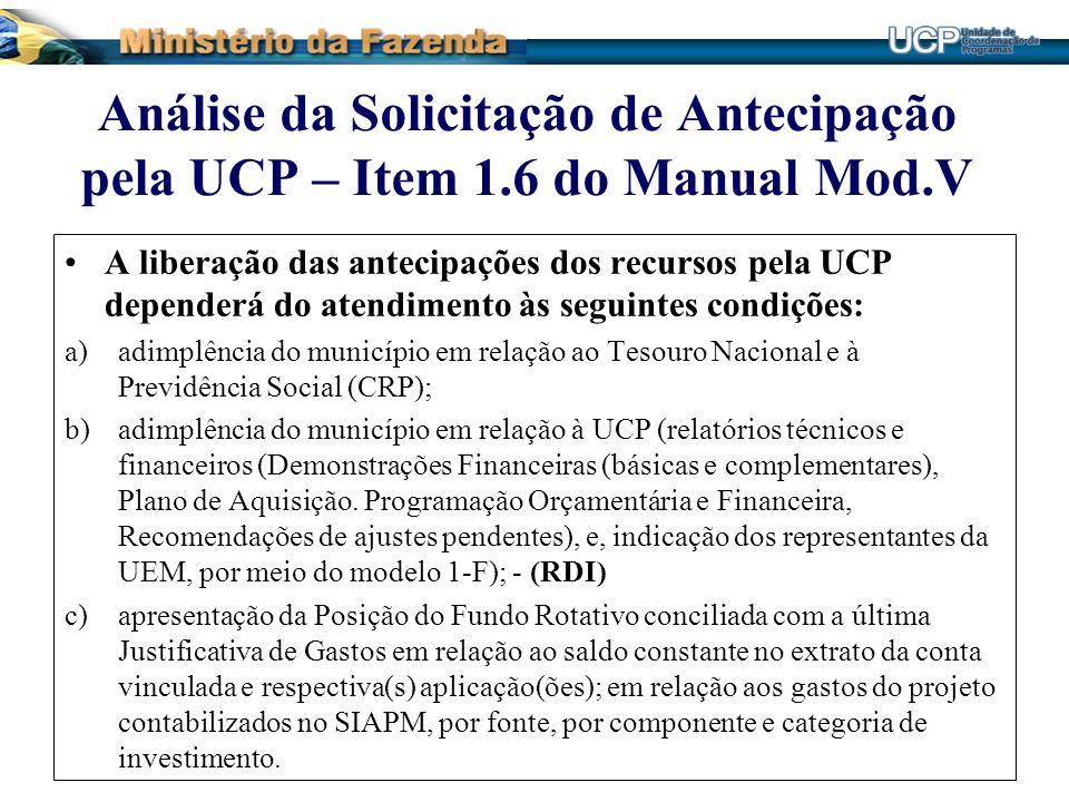 Análise da Solicitação de Antecipação pela UCP – Item 1