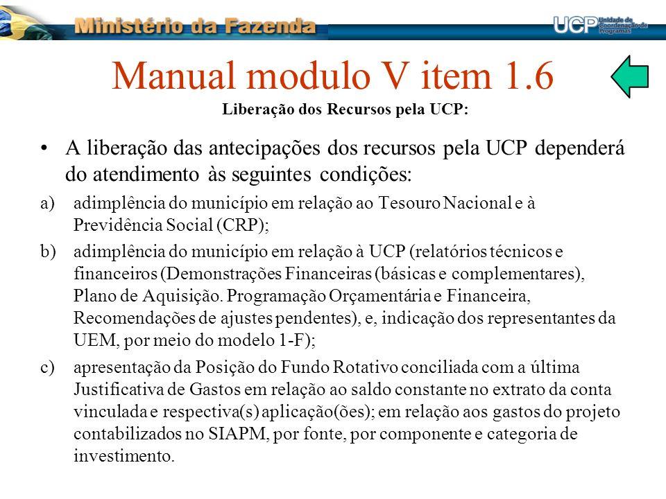 Manual modulo V item 1.6 Liberação dos Recursos pela UCP: