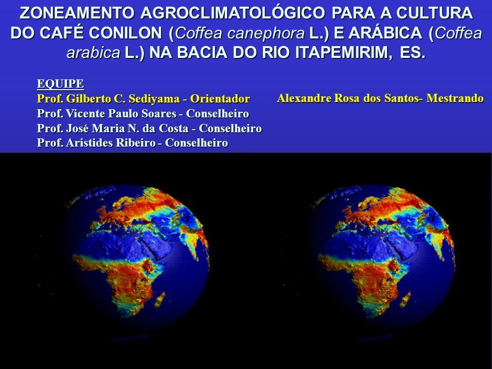 ZONEAMENTO AGROCLIMATOLÓGICO PARA A CULTURA DO CAFÉ CONILON (Coffea canephora L.) E ARÁBICA (Coffea arabica L.) NA BACIA DO RIO ITAPEMIRIM, ES.
