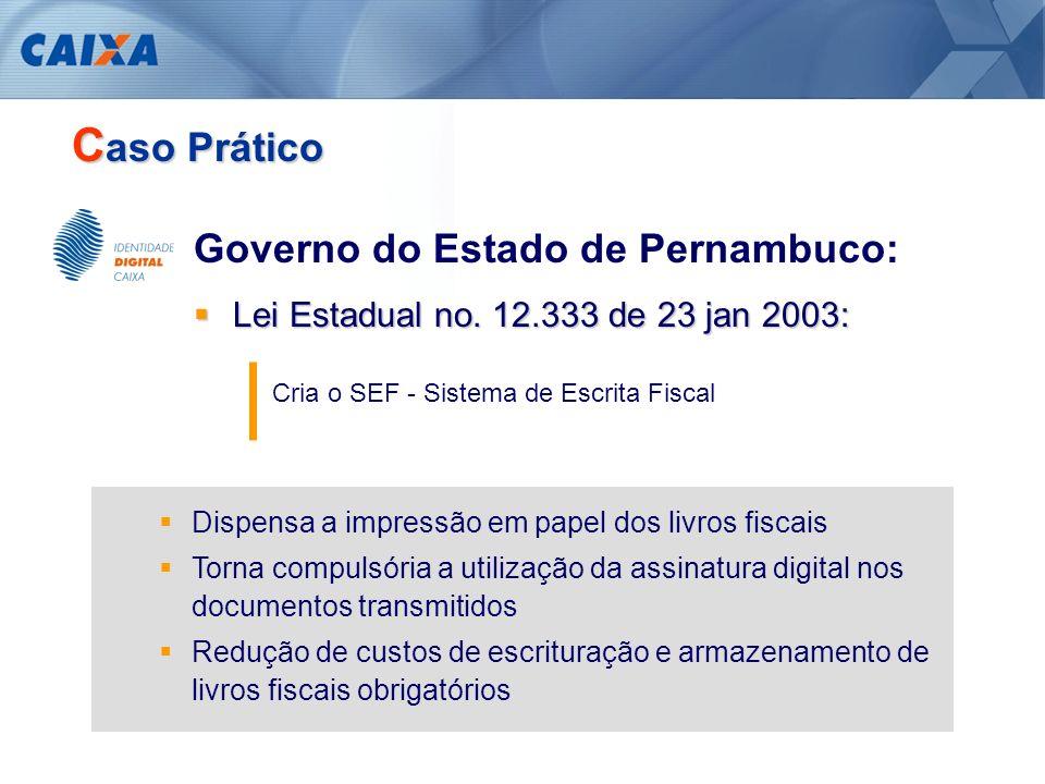 Caso Prático Governo do Estado de Pernambuco: