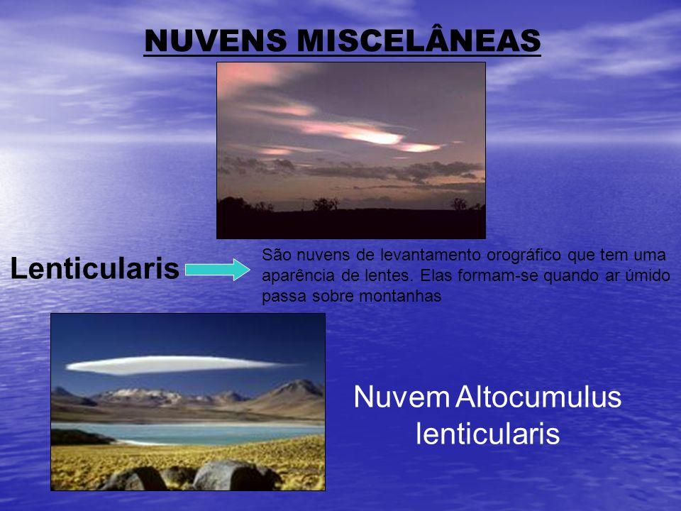 NUVENS MISCELÂNEAS Lenticularis Nuvem Altocumulus lenticularis