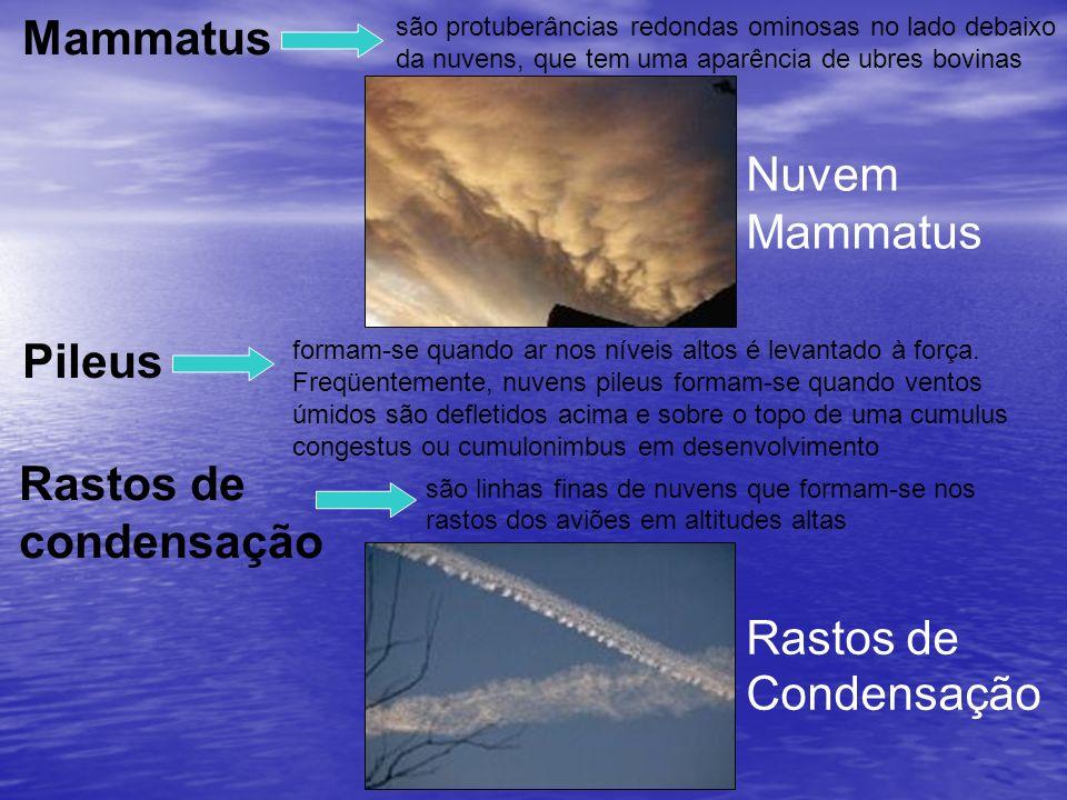 Mammatus Nuvem Mammatus Pileus Rastos de condensação Rastos de