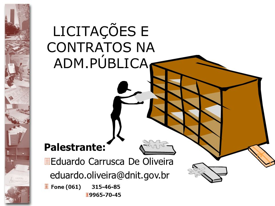 LICITAÇÕES E CONTRATOS NA ADM.PÚBLICA