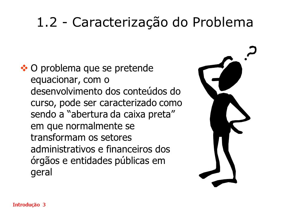 1.2 - Caracterização do Problema