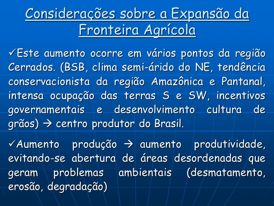 Considerações sobre a Expansão da Fronteira Agrícola
