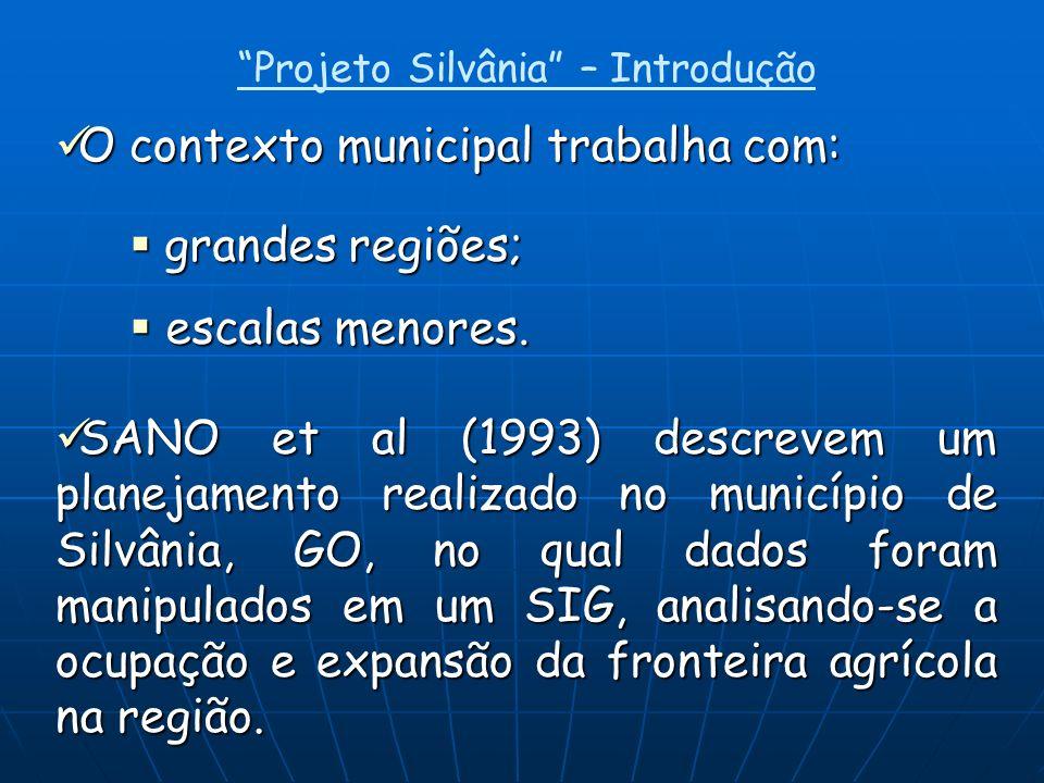 Projeto Silvânia – Introdução