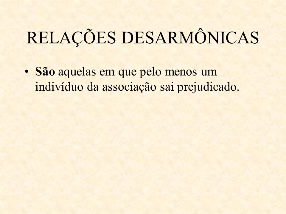 RELAÇÕES DESARMÔNICAS