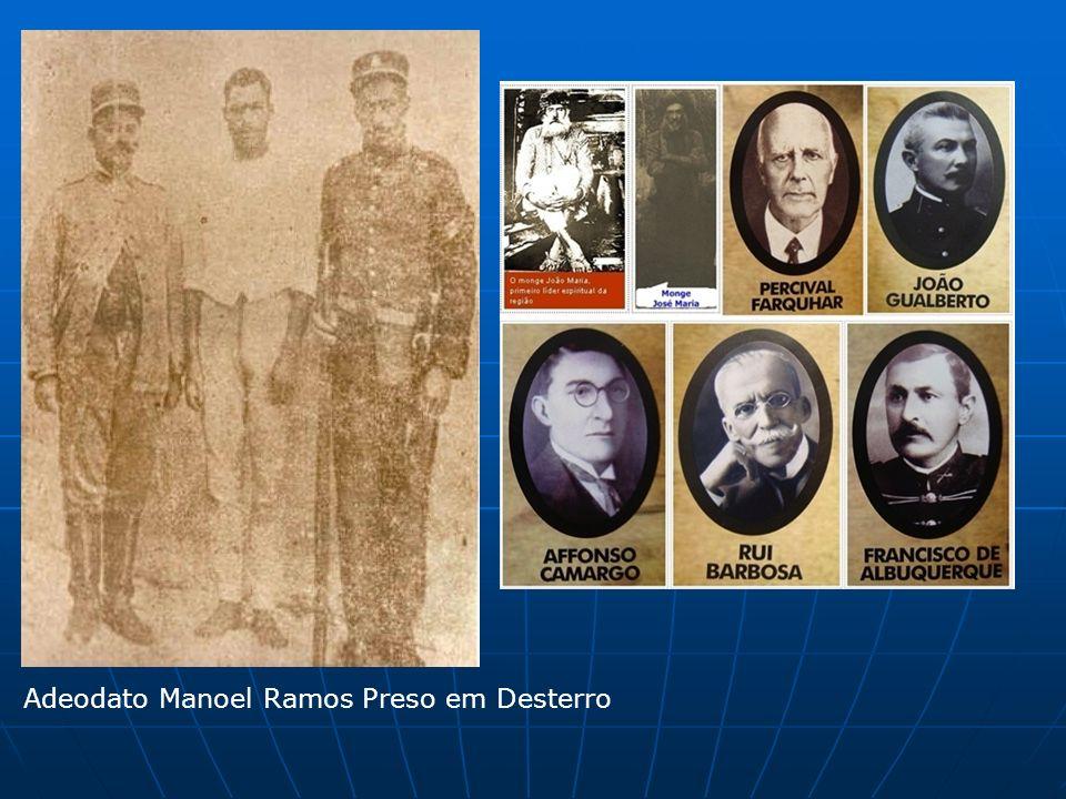 Adeodato Manoel Ramos Preso em Desterro