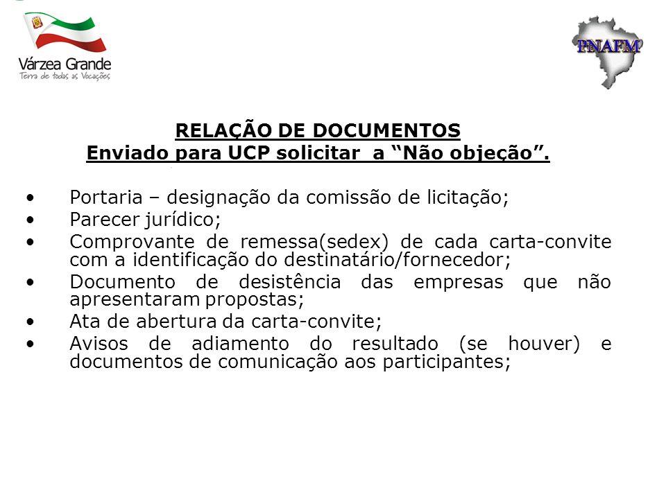 Enviado para UCP solicitar a Não objeção .