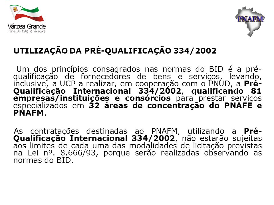 UTILIZAÇÃO DA PRÉ-QUALIFICAÇÃO 334/2002