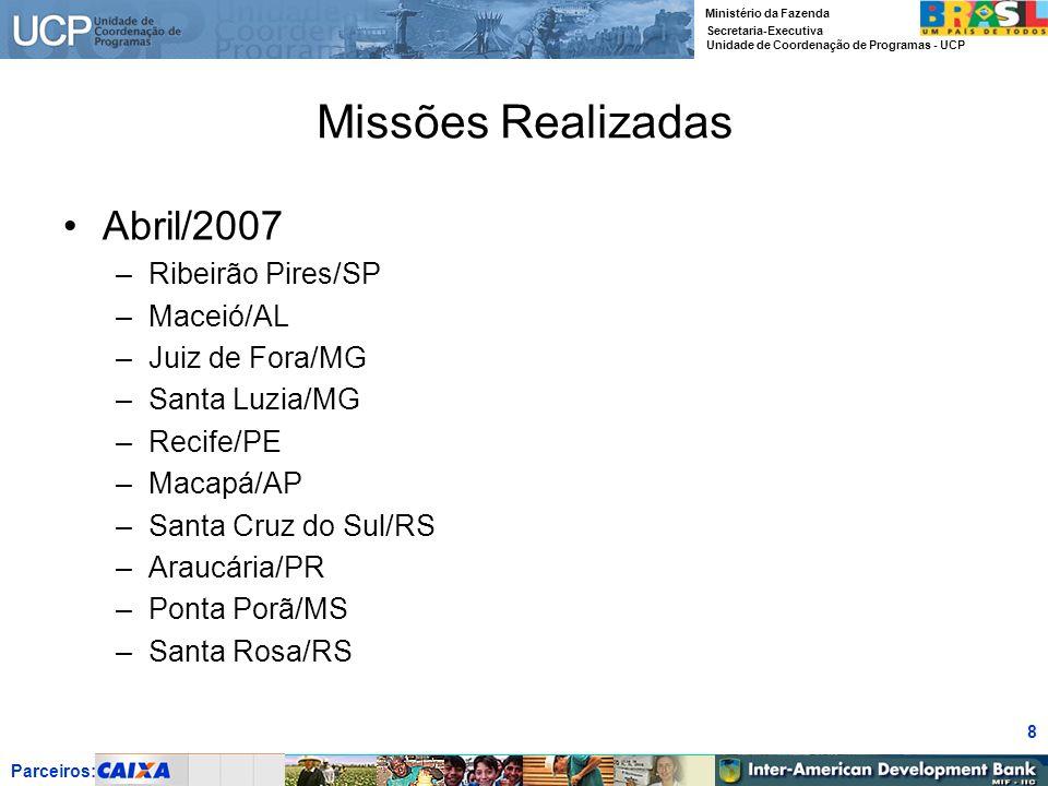 Missões Realizadas Abril/2007 Ribeirão Pires/SP Maceió/AL