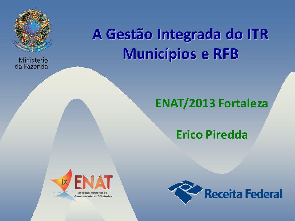 A Gestão Integrada do ITR Municípios e RFB