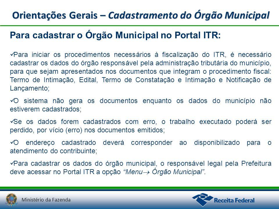 Orientações Gerais – Cadastramento do Órgão Municipal