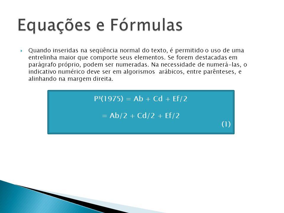 Equações e Fórmulas P³(1975) = Ab + Cd + Ef/2 = Ab/2 + Cd/2 + Ef/2 (1)