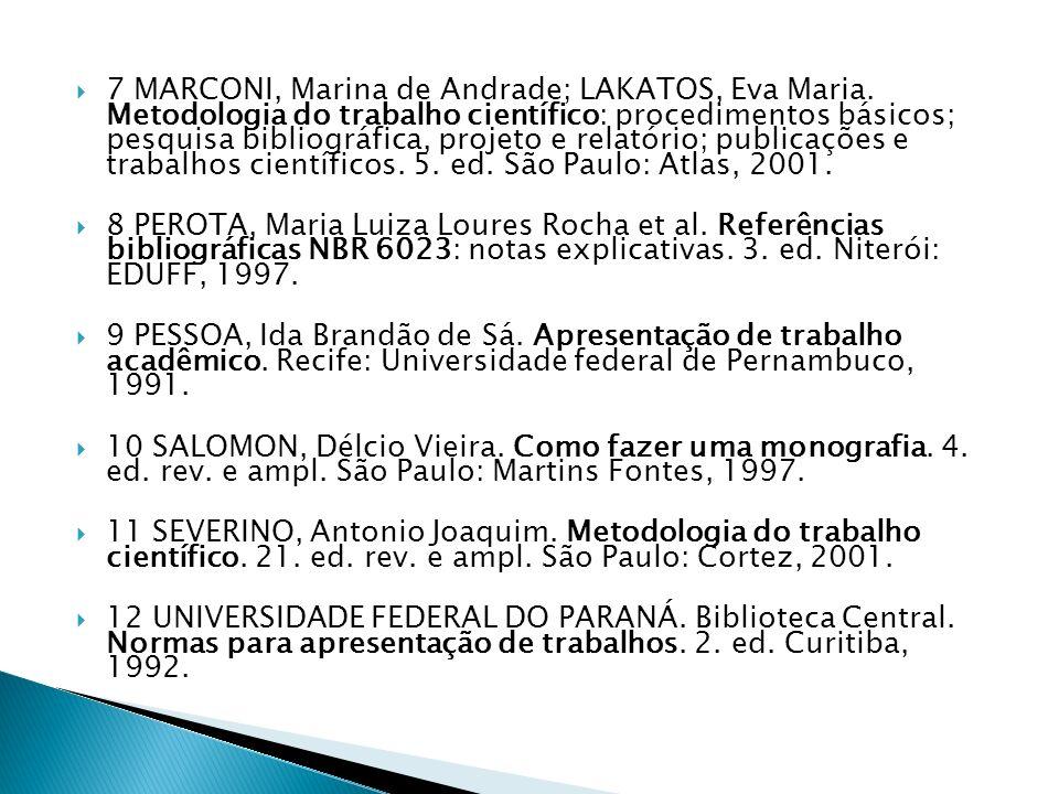 7 MARCONI, Marina de Andrade; LAKATOS, Eva Maria