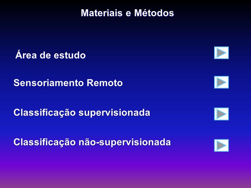 Materiais e Métodos Área de estudo. Sensoriamento Remoto.