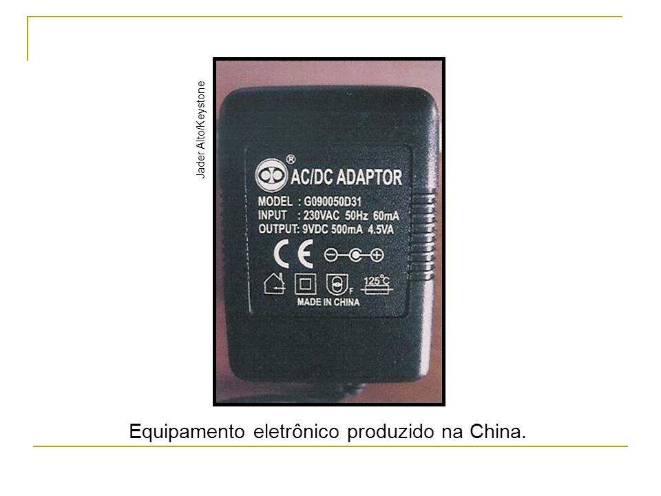 Equipamento eletrônico produzido na China.
