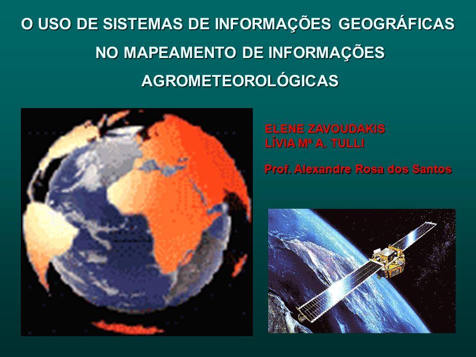 O USO DE SISTEMAS DE INFORMAÇÕES GEOGRÁFICAS