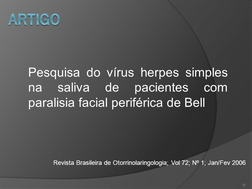 artigo Pesquisa do vírus herpes simples na saliva de pacientes com paralisia facial periférica de Bell.
