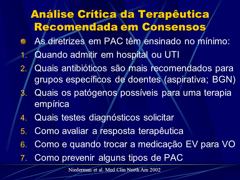 Análise Crítica da Terapêutica Recomendada em Consensos