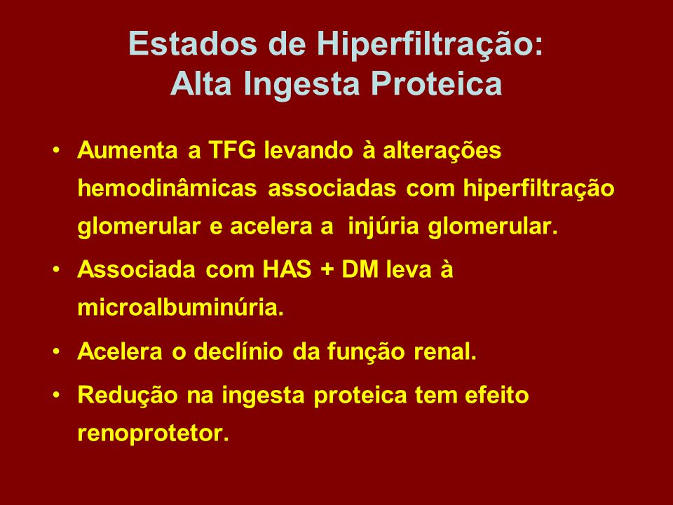 Estados de Hiperfiltração: Alta Ingesta Proteica