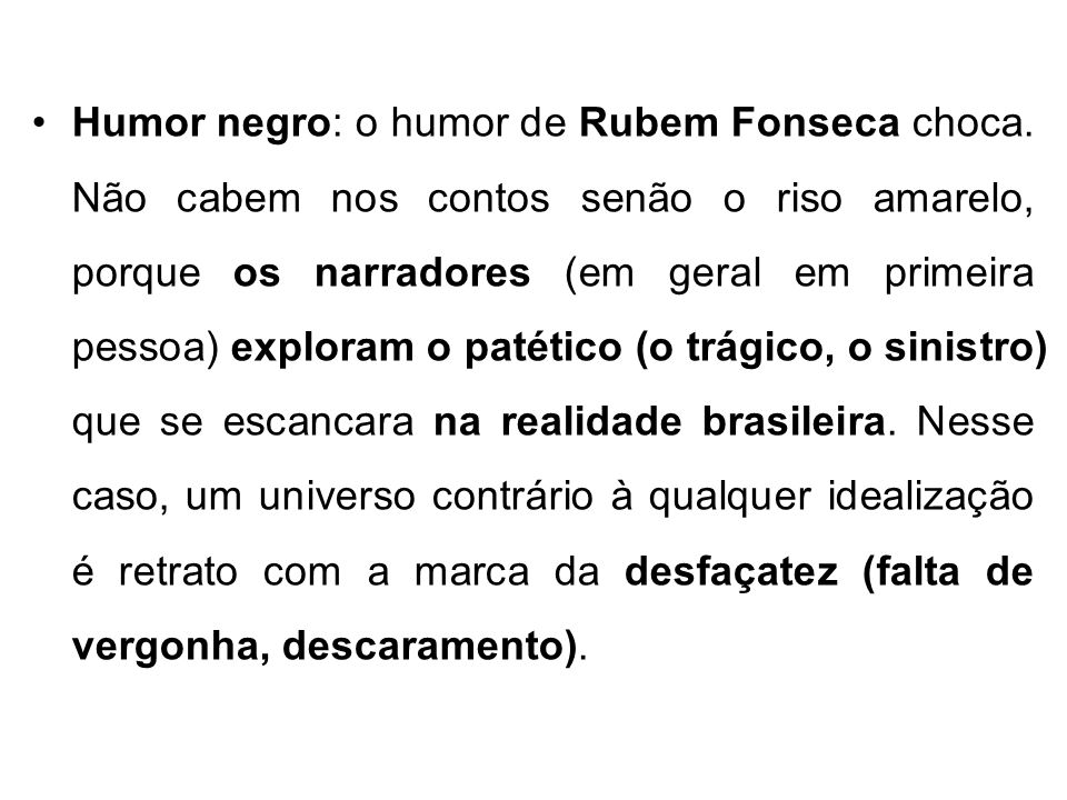 Humor negro: o humor de Rubem Fonseca choca
