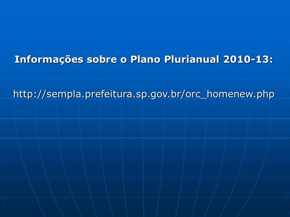 Informações sobre o Plano Plurianual 2010-13: