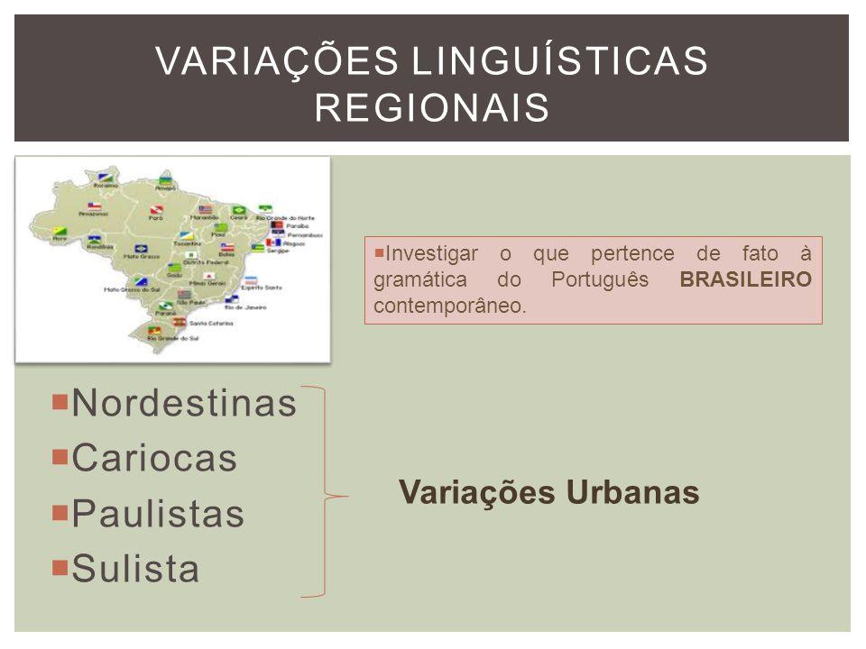 VARIAÇÕES LINGUÍSTICAS REGIONAIS