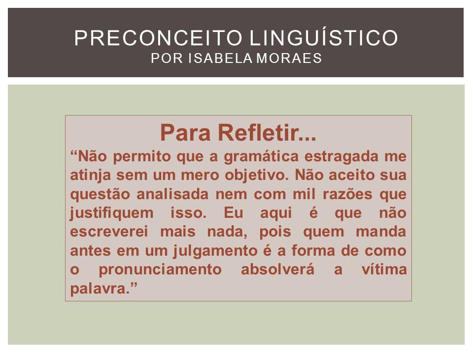 Preconceito Linguístico Por Isabela Moraes