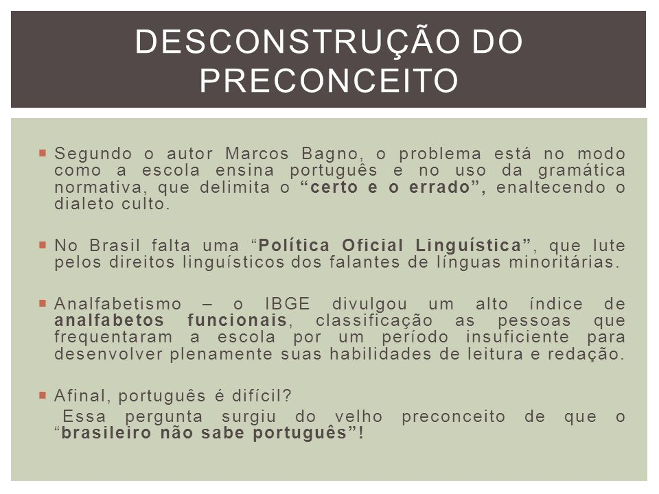 DESCONSTRUÇÃO DO PRECONCEITO