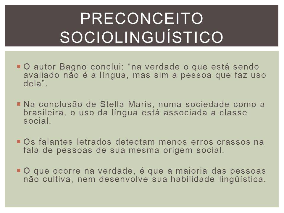 PRECONCEITO SOCIOLINGUÍSTICO