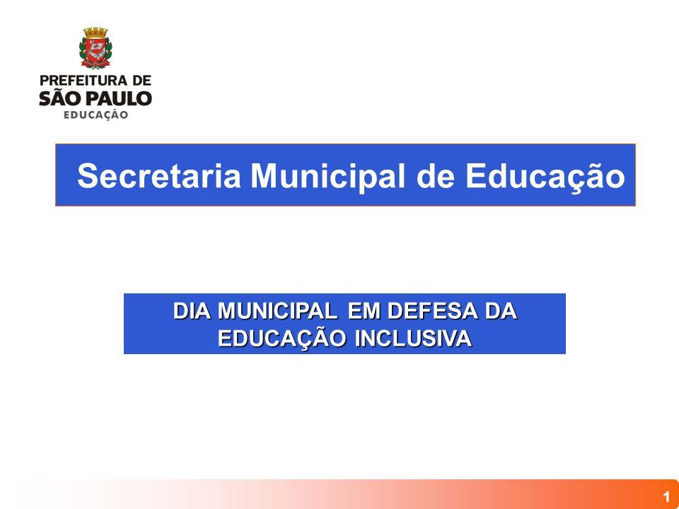 DIA MUNICIPAL EM DEFESA DA EDUCAÇÃO INCLUSIVA