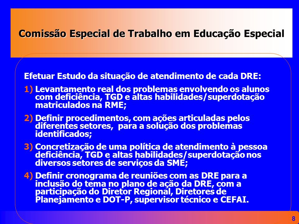 Comissão Especial de Trabalho em Educação Especial