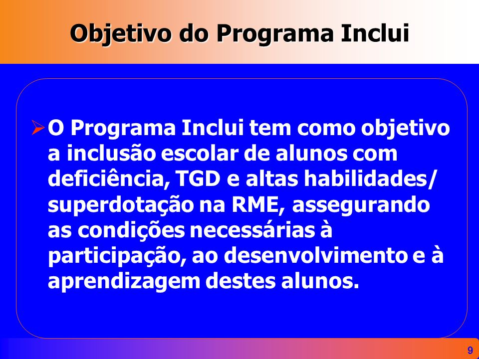 Objetivo do Programa Inclui
