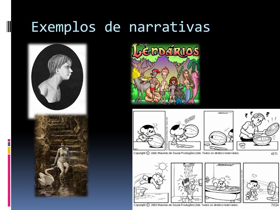 Exemplos de narrativas