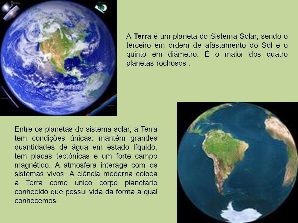A Terra é um planeta do Sistema Solar, sendo o terceiro em ordem de afastamento do Sol e o quinto em diâmetro. É o maior dos quatro planetas rochosos .