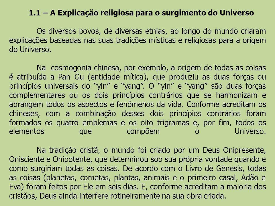 1.1 – A Explicação religiosa para o surgimento do Universo