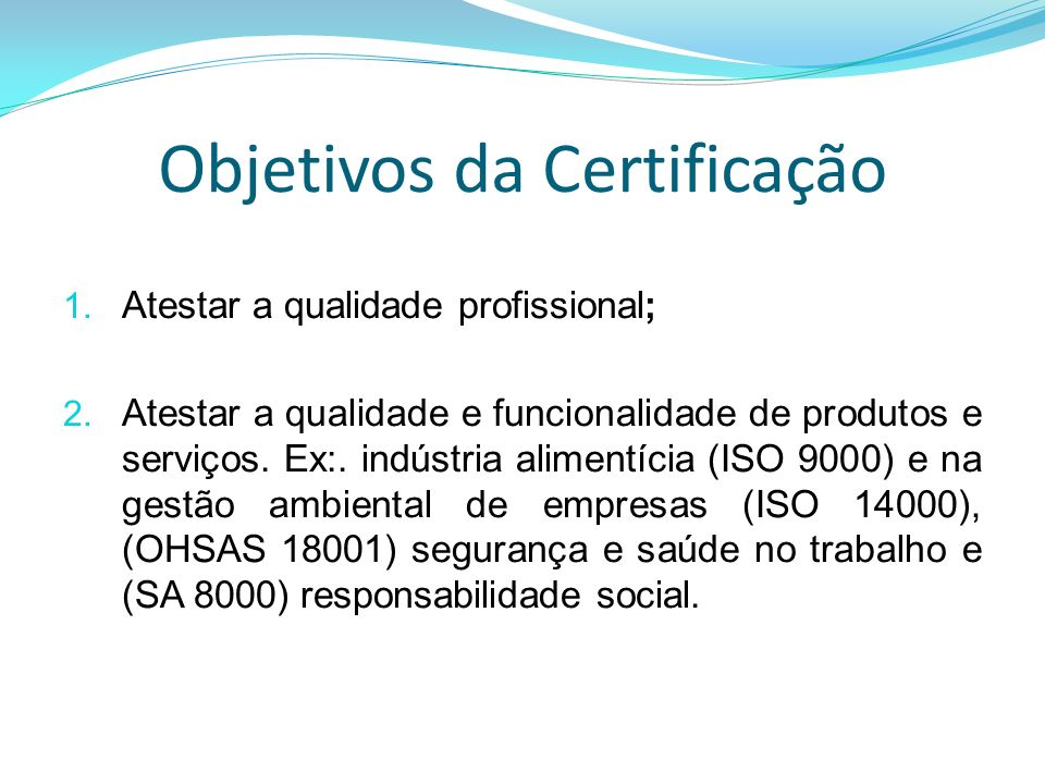Objetivos da Certificação
