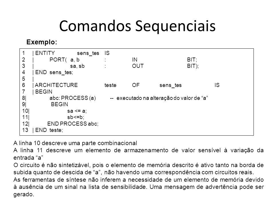 Comandos Sequenciais Exemplo: