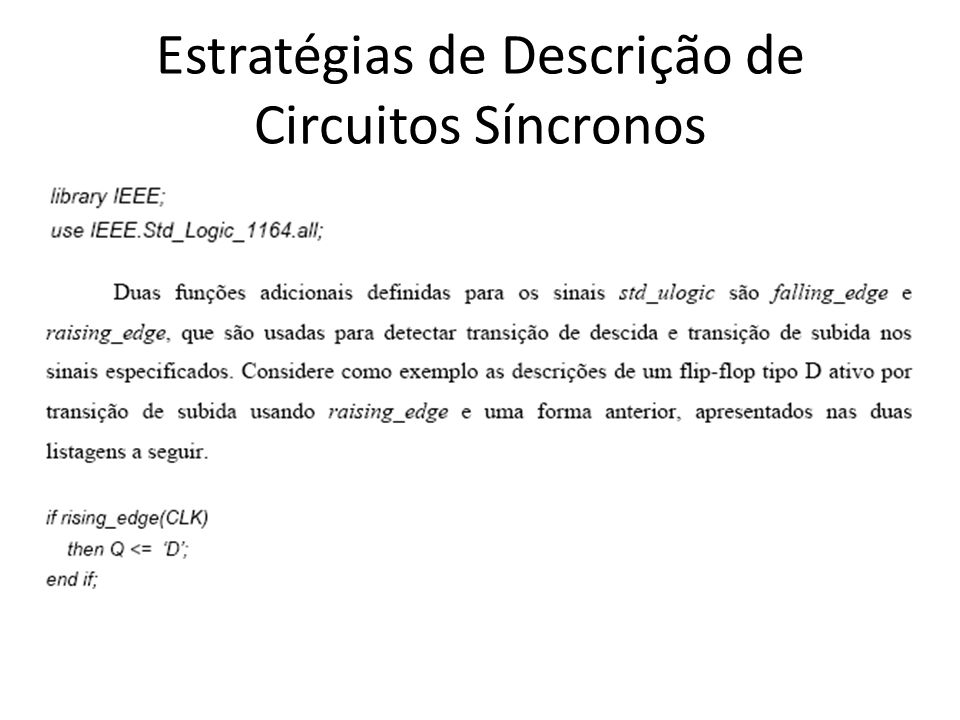 Estratégias de Descrição de Circuitos Síncronos