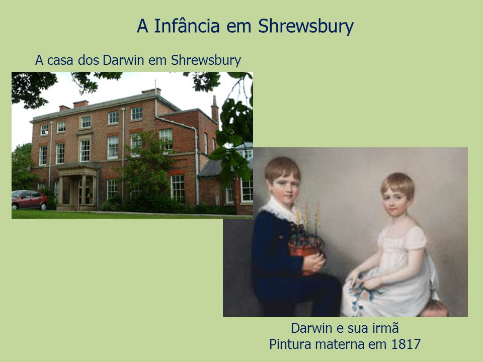 A Infância em Shrewsbury