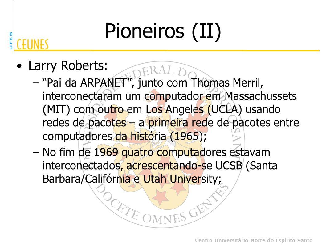 Pioneiros (II) Larry Roberts: