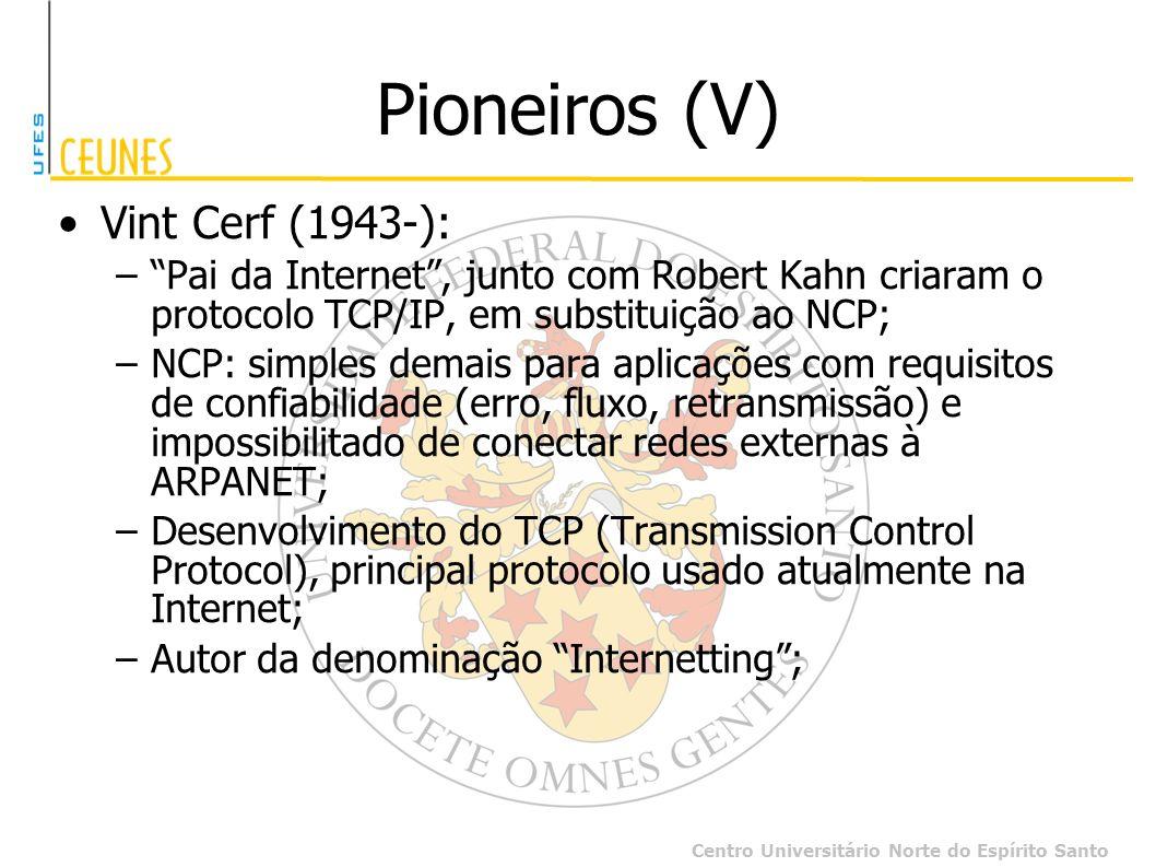 Pioneiros (V) Vint Cerf (1943-):