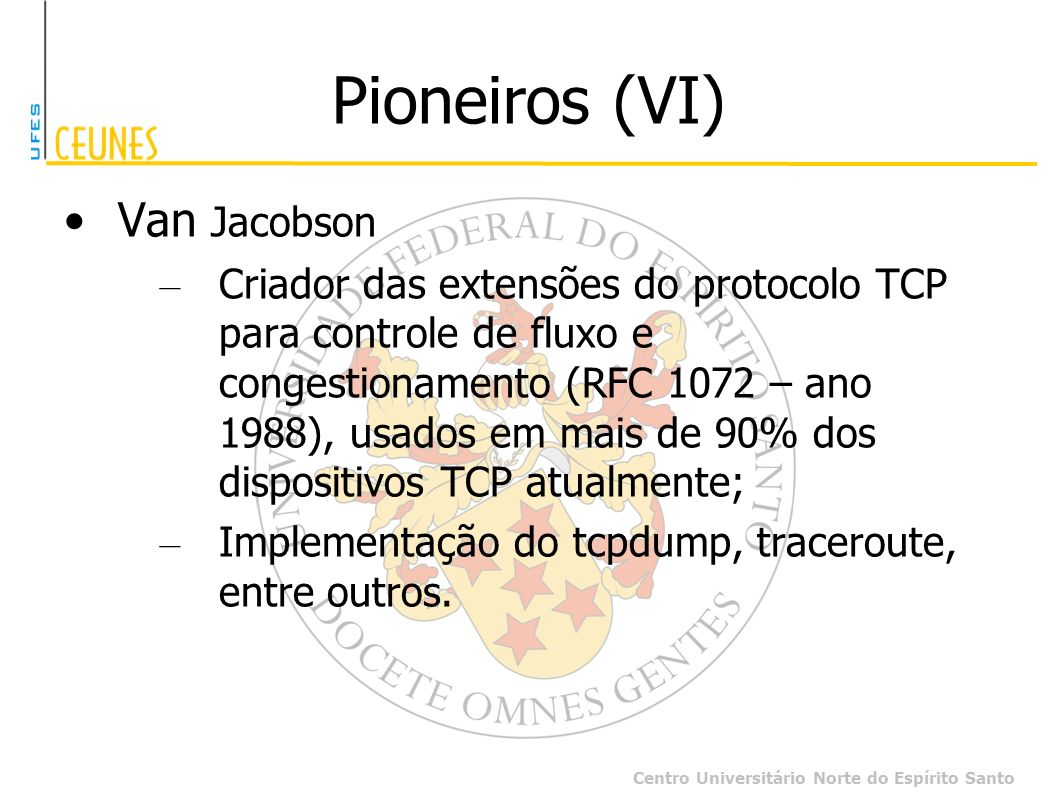 Pioneiros (VI) Van Jacobson
